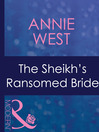 The Sheikh&#39;s Ransomed Bride (eBook)